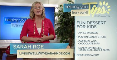 Living Well With Sarah Roe – Fun Dessert for Kids