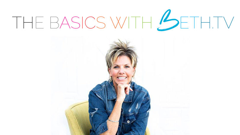 Basics with Beth.TV