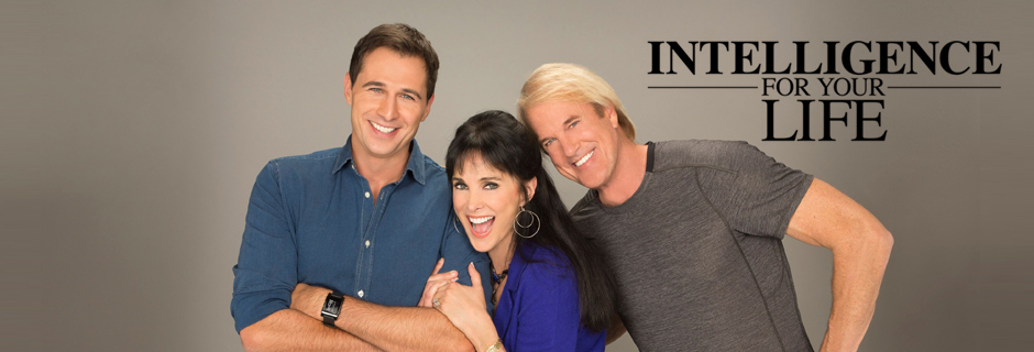 Intellegence For Your Life with John Tesh, Connie Sellecca and Gib Gerard