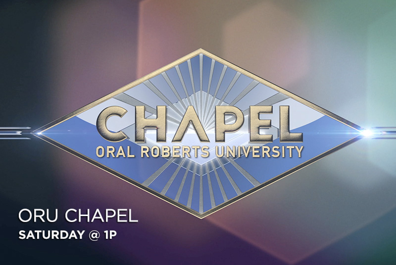 ORU Chapel Saturday @ 1pm