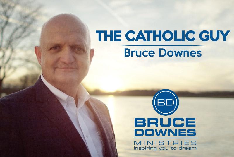 The Catholic Guy, Bruce Downes