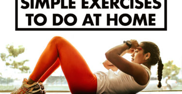 Simple Exercises To Do At Home