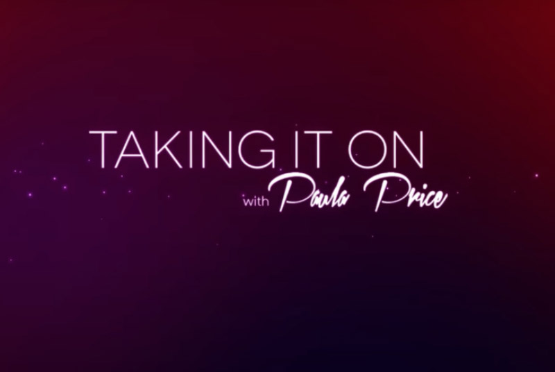 Taking It On with Dr. Paula Price