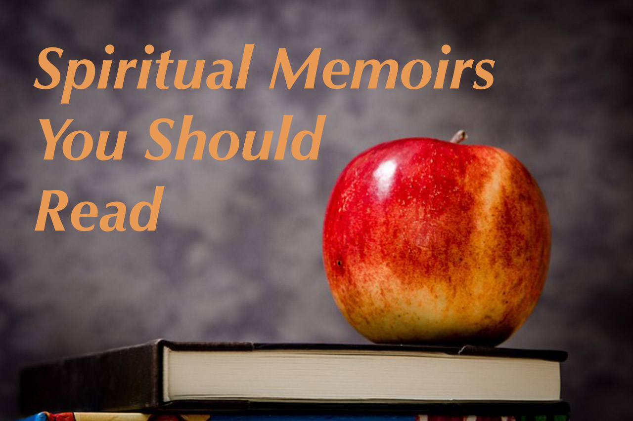Spiritual Memoirs You Should Read