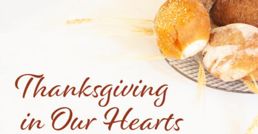 Thanksgiving in our hearts